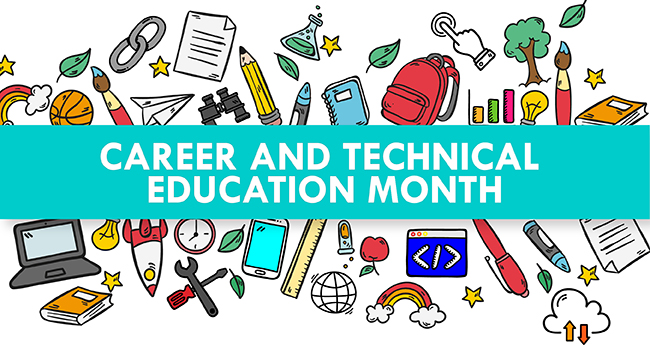 National Career And Technical Education Month