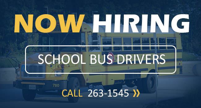 Now Hiring School Bus Drivers: Call 263-1545